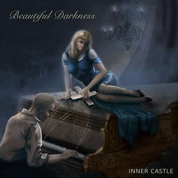 Beautiful Darkness by Inner Castle