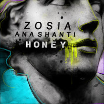 ZOSIA, Ana Shanti - Honey cover art