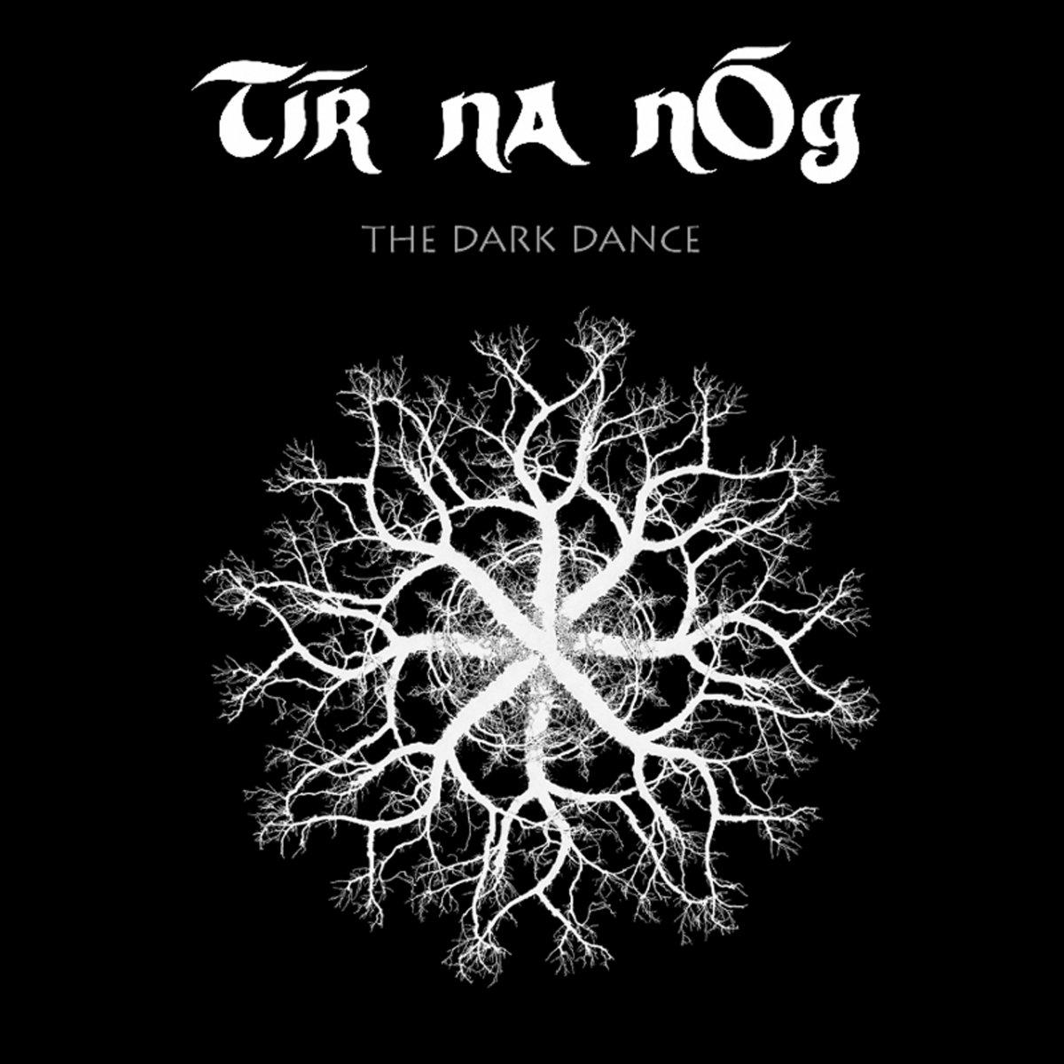 Image result for tir na nog DARK DANCE