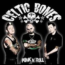Celtic Bones - Punk 'n' Roll cover art