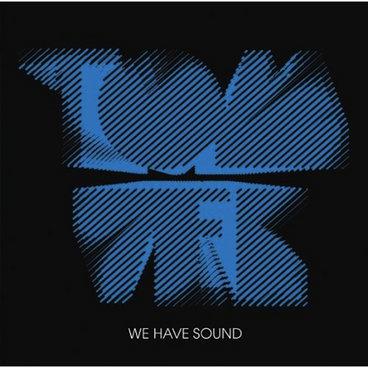 We Have Sound main photo