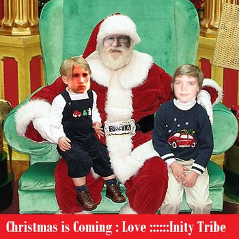 Christmas Is Coming by Inity Tribe