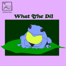 04 What The Dil [Stone Soup] cover art