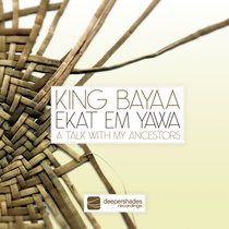 Ekat Em Yawa (A Talk With My Ancestors) cover art
