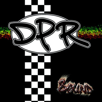 Sound by Danny Pease & The Regualtors - DPR
