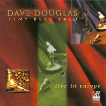 Tiny Bell Trio: Live in Europe cover art