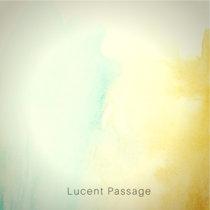 Lucent Passage cover art