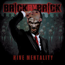 "Brick By Brick - ""Hive Mentality"" cover art"