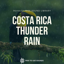Heavy Thunder Wind Rain Sounds For Sleeping Relaxing Costa Rica cover art