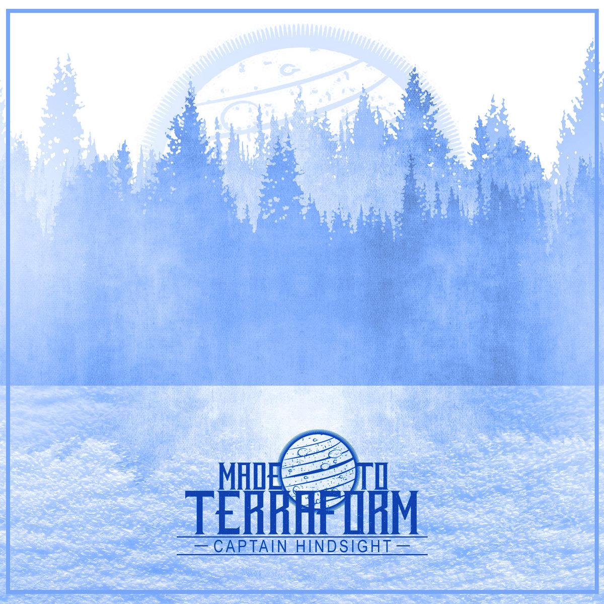 Captain Hindsight | Made To Terraform