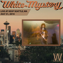 White Mystery LIVE on KEXP, Seattle, 2010 cover art