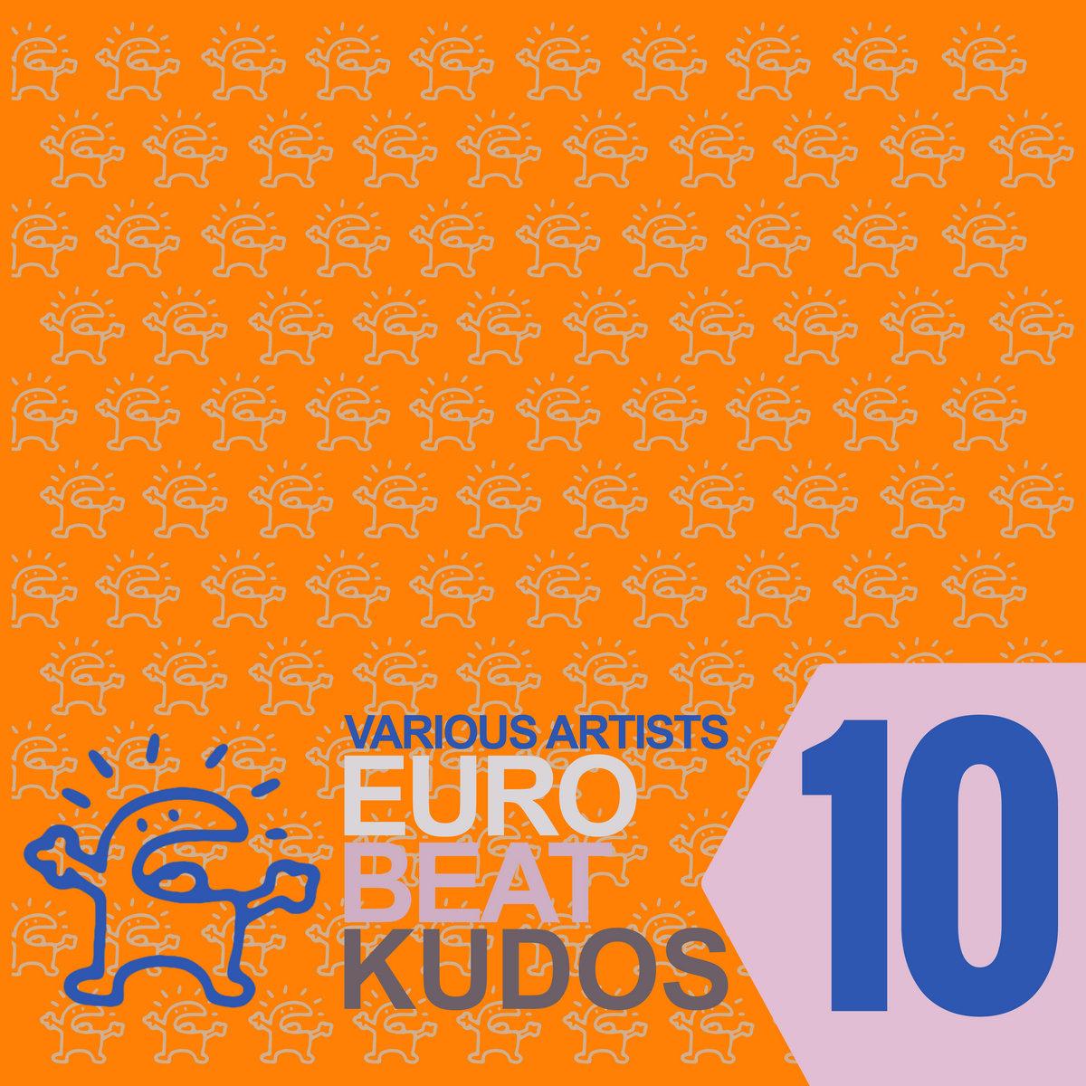 Eurobeat Kudos 10 | SCP Music