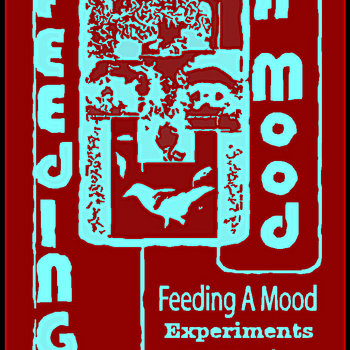 Experiments In Music by Feeding A Mood