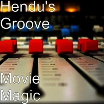 Movie Magic by Hendu's Groove