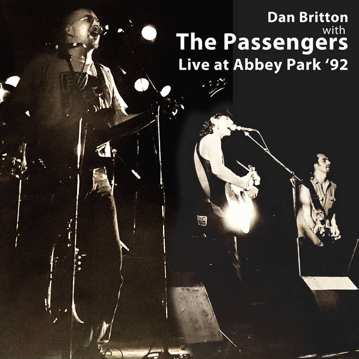 Dan Britton - with The Passengers Live at Abbey Park '92t