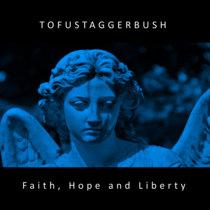 Faith, Hope and Liberty cover art