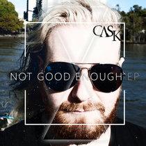 Not Good Enough (EP) cover art