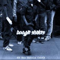 Boogie Shakes Ft. Dj Agent 86 (B Boy Battle Edit) - Sard Boogie cover art