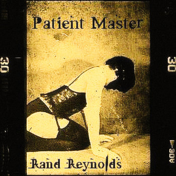Patient Master by Rand Reynolds