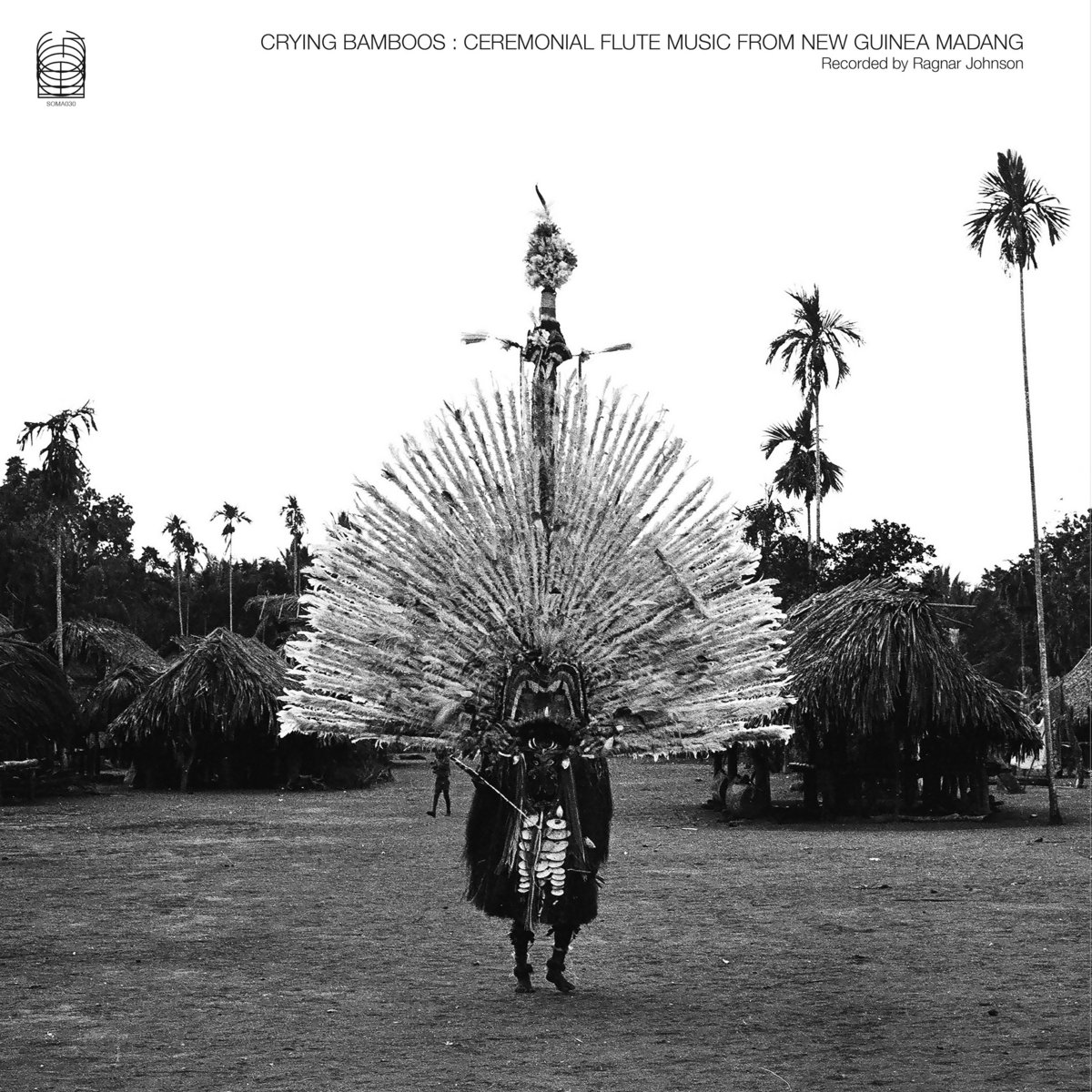 Crying Bamboos: Ceremonial Flute Music from New Guinea: Madang