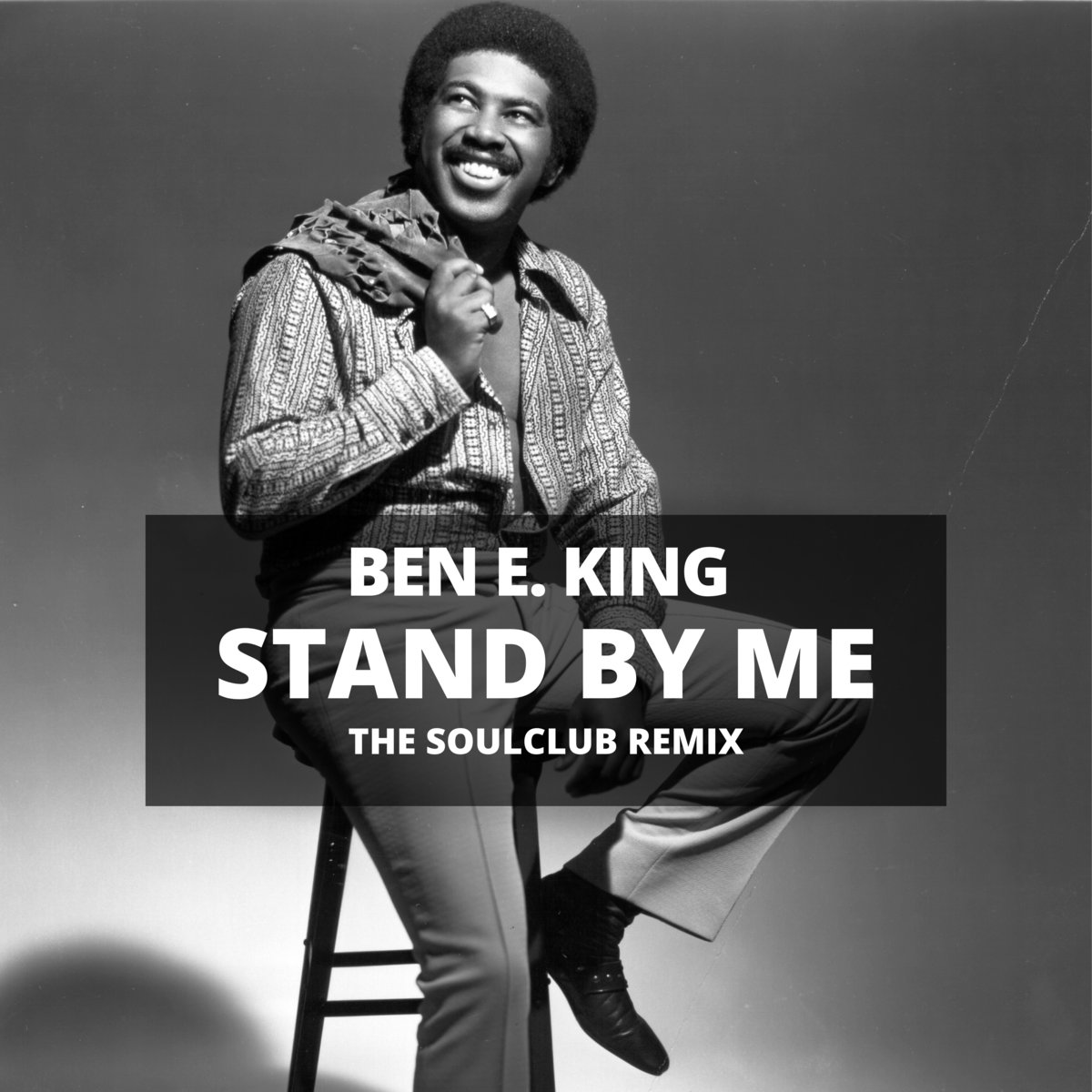 Ben E. King - Stand By Me (The SoulClub Remix) | Mario Marques