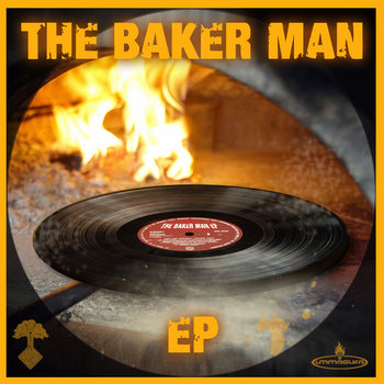 The Baker Man Ep by The Baker Man