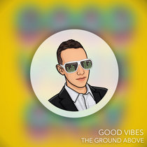 Good Vibes cover art