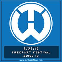 LIVE @ The Reef (Treefort Festival) Boise, ID. 3/22/17 cover art