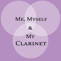 Me, Myself & My Clarinet cover art