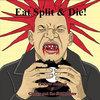 Eat Split and Die! Cover Art