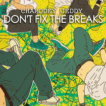 Don't Fix the Breaks cover art