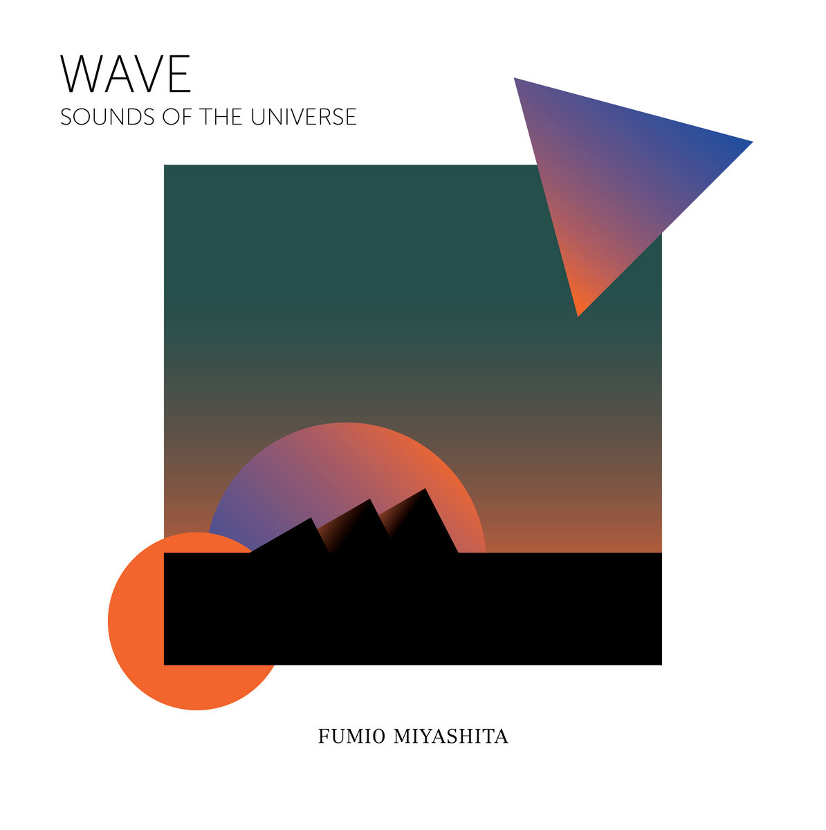 WAVE Sounds of the Universe