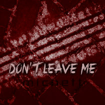 Don't leave me cover art
