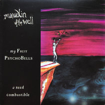 My Fruit Psychobells... a seed combustible cover art