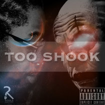 Too Shook EP cover art