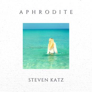 Aphrodite by Steven Katz