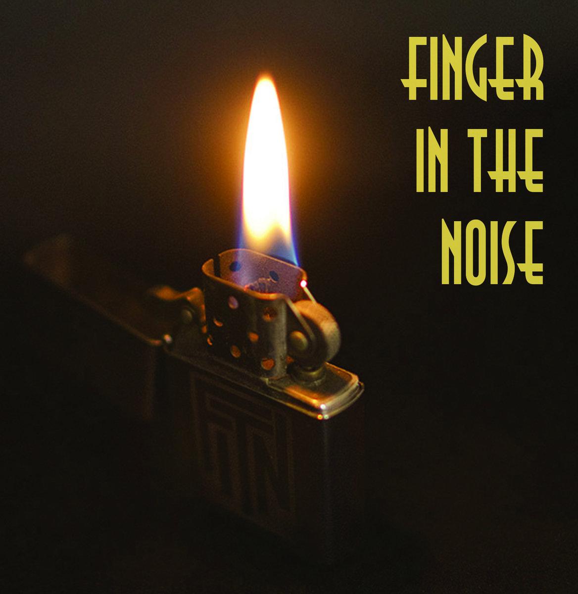 Finger In The Noise