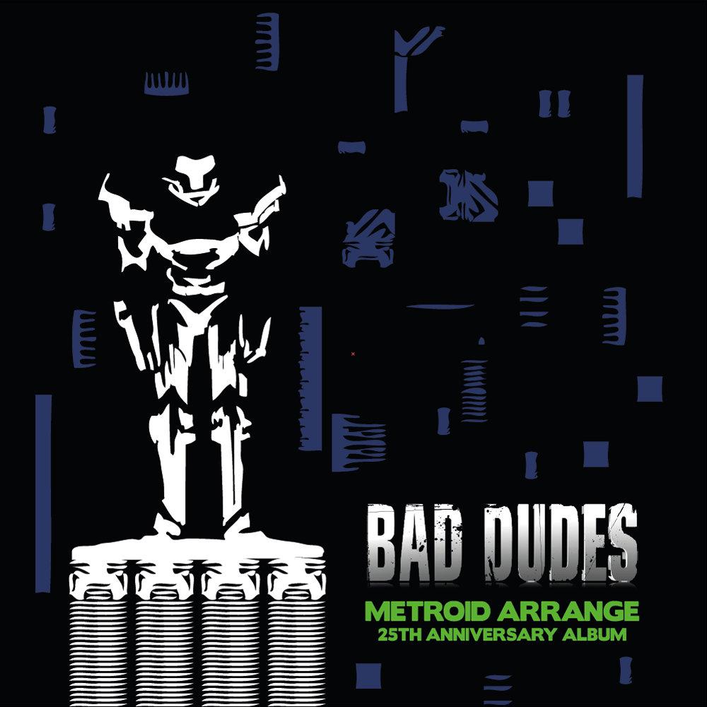 metroid arrange 25th anniversary album bad dudes