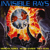 Invisible Rays Cover Art