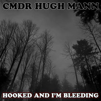 Hooked And I'm Bleeding cover art