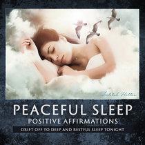 Peaceful Sleep - Positive Affirmations cover art