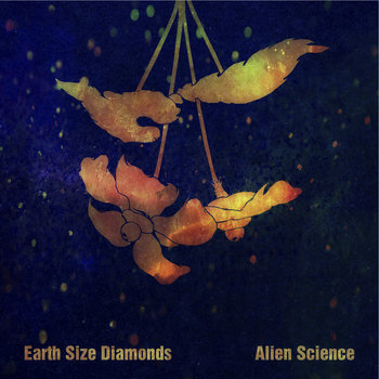 Alien Science by Earth Size Diamonds