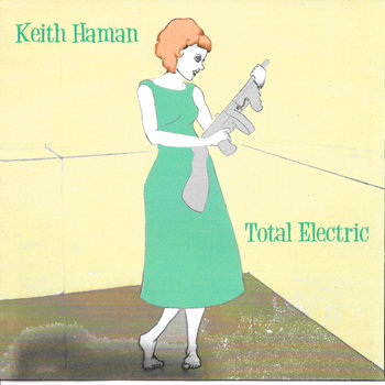 Total Electric by Keith Allen Haman