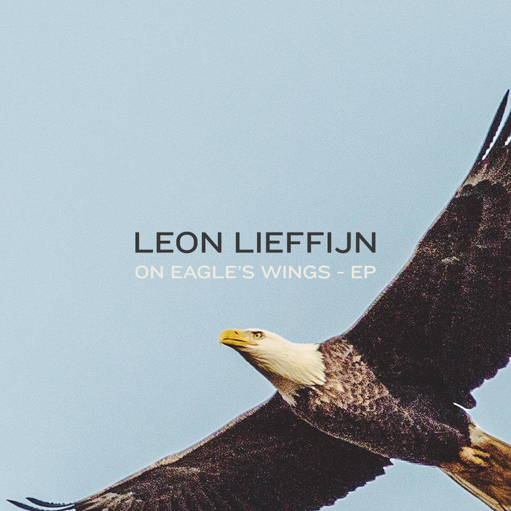 On Eagles Wings Ep Leon Lieffijn