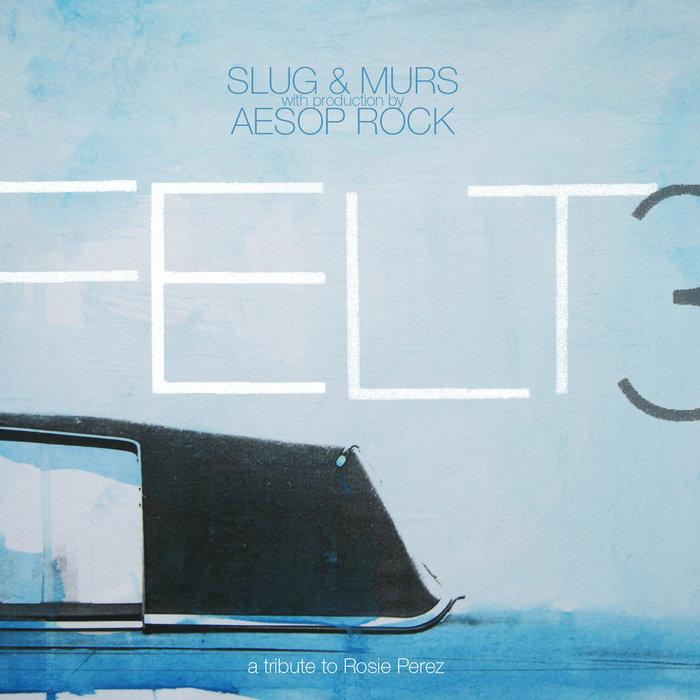 Resultado de imagen para Felt - Felt 3 (A Tribute To Rosie Perez)