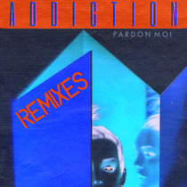 Addiction Remixes cover art