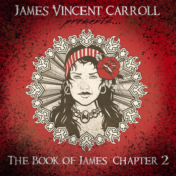 The Book Of James Chapter Two (2016) by James Vincent Carroll