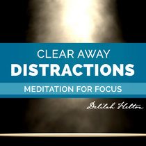 Clear Away Distractions For Better Focus & Concentration | Guided Meditation cover art