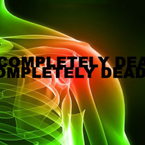 Completely Dead cover art