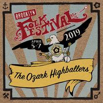 Ozark Highballers Live 2019 Brooklyn Folk Fest cover art